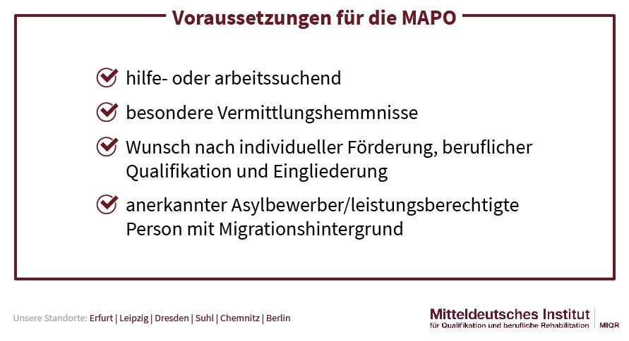 Voraussetzungen für die MAPO